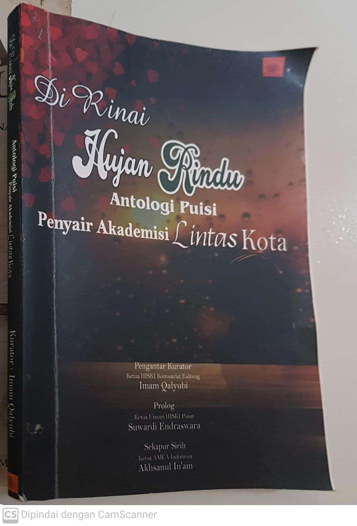 """Buku """"Di Rinai Hujan Rindu-Antologi Puisi Penyair Akademisi Lintas Kota"""""""